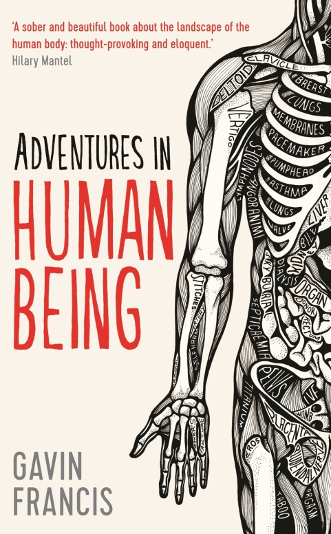 Adventures+in+Human+Being+Gavin+Francis