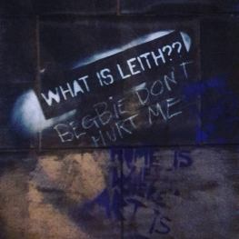 What is Leith? Begbie don't hurt me... - pic by Ceri
